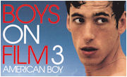 Boys on Film 3